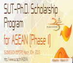 ANNOUNCEMENT THE RECEIPIENTS OF THE SUT-PH.D. SCHOLARSHIP PROGRAM FOR ASEAN, 2016